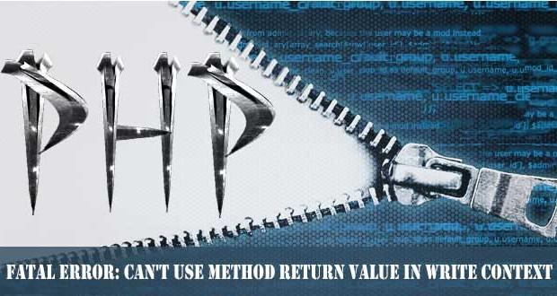 fatal-error-cant-use-method-return-write-context-620×330